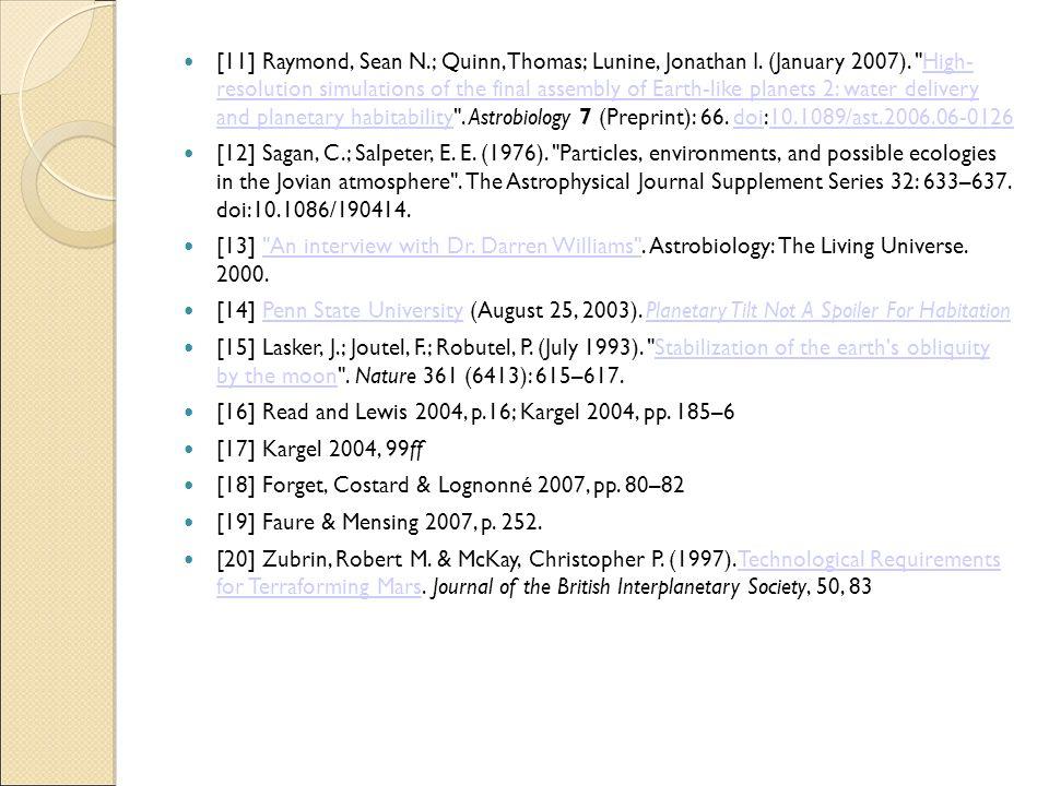 [11] Raymond, Sean N. ; Quinn, Thomas; Lunine, Jonathan I